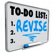 Revise word written on a to do list on dry erase board to illustrate a change, improvement or fix you must make to a product, process or object
