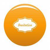 Invite Label Icon. Simple Illustration Of Invite Label Vector Icon For Any Design Orange poster