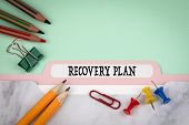 Recovery Plan, Business And Marketing Concept. Folder Register On Office Table poster