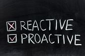 Reactive Or Proactive
