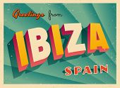 Vintage Touristic Greeting Card - Ibiza, Spain - Vector EPS10. Grunge effects can be easily removed for a brand new, clean sign.