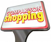 Comparison Shopping 3d words on a store sign luring customers to come in and compare prices, quality and selection of products and services