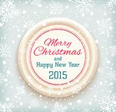 Merry Christmas and Happy New Year 2015 badge on winter snow background