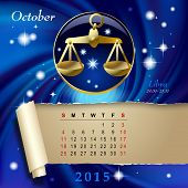 Simple monthly page of 2015 Calendar with gold zodiacal sign against the blue star space background. Design of October month page with Libra figure. Vector illustration Vector illustration