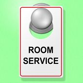 Room Service Sign Represents Place To Stay And Cafe