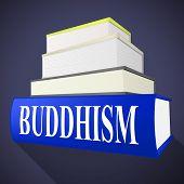 Buddhism Book Shows Spirit Pray And Fiction