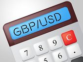 Gbp Usd Calculator Represents British Pound And Banking