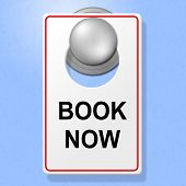 Book Now Sign Represents Double Room And Accommodation