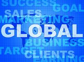 Global Words Shows World Biz And Globalisation