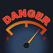 Danger Gauge Indicates Caution Dangerous And Measure