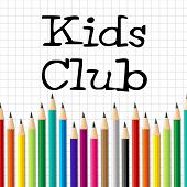Kids Club Pencils Shows Membership Childhood And Social