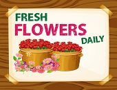 Fresh flowers daily poster on wood