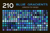 Mega Set Of 210 Blue Gradients. Blue Backgrounds Collection. Blue Metal Gradients, Swatches. Differe poster