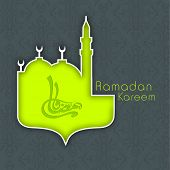 Arabic Islamic calligraphy of text Ramadan Kareem in green mosque on grey background for Ramadan Kareem .