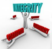 A man lifts the word Integrity as a competitive advantage in a battle against others with words Corr
