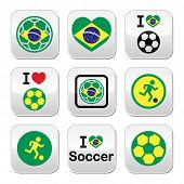 Brazilian flag, football or soccer ball buttons set