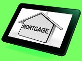 Mortgage House Tablet Shows Property Loans And Repayments