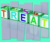 Treat Word Mean Special Occurrence Or Gift