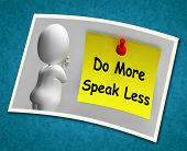 Do More Speak Less Photo Means Be Productive And Constructive