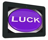 Luck Tablet Shows Lucky Good Fortune