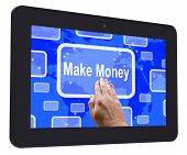 Make Money Tablet Touch Screen Shows Investment And Wealth Growt