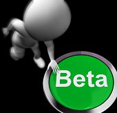 Beta Pressed Shows Software Testing And Development