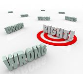 Right Vs Wrong 3d words to illustrate the need to pick or choose the better or best choice