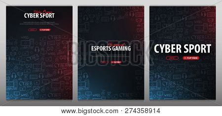 poster of Set Of Cyber Sport Banners. Esports Gaming. Video Games. Live Streaming Game Match. Vector Illustrat