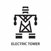 Electric Tower Icon Isolated On White Background. Electric Tower Icon Simple Sign. Electric Tower Ic poster