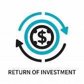 Return Of Investment Icon Isolated On White Background. Return Of Investment Icon Simple Sign. Retur poster