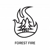 Forest Fire Icon Isolated On White Background. Forest Fire Icon Simple Sign. Forest Fire Icon Trendy poster