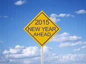 2015 Ahead Road Sign