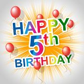 Happy Birthday Means Five Congratulations And Greetings