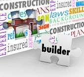 Builder word on a puzzle piece to complete a wall the steps in building a home or house