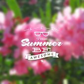 Type vector design - summers greeting sign against a floral defocused background