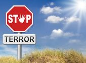 picture of terrorism  - no more terror stop violence terrorism and war - JPG
