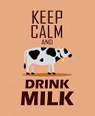 Dairy Farm Comic Poster Vector Color Template. Keep Calm And Drink Milk Positive Phrase Lettering. F poster