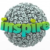 The word Inspire on a ball of 3d letters to illustrate learning and education from an inspirational