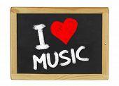 I love music on a blackboard on a white background
