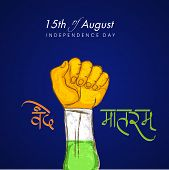 Indian Independence Day celebrations concept with human hand fist painted in national flag color and