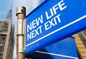 New Life Next Exit blue road sign