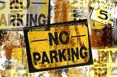 No Parking Grunge Signs