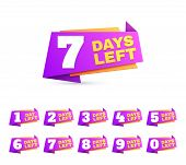 Days Left. Countdown Day To Go Numbers. Offer Sale Business Sign Vector Set. Number Countdown Days L poster