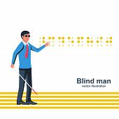 Blind Man With A White Cane On Street. Vector Illustration Flat Design. Signs For Blind Reading. Iso poster