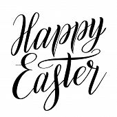 Happy Easter. Calligraphic Style Design Element For Greeting Cards. Brush Pen Hand Lettering. Black  poster
