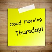 stock photo of thursday  - Good morning thursday on sticky paper on Brown wood plank wall texture background - JPG
