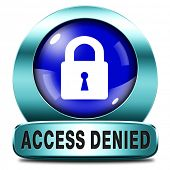 access denied no access in restricted area members only. Password protected and members secured zone