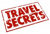 Travel Secrets words stamped in red ink promising tips and advice for vacationers and fun seekers