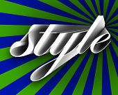 Style word in 3d letters on a blue and green background to illustrate trends and fads that are in vogue and represent new concepts in beauty