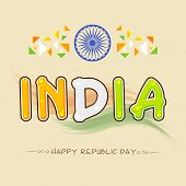 picture of ashoka  - Elegant greeting card design with national tricolor text India and Ashoka Wheel for Happy Indian Republic Day celebration - JPG